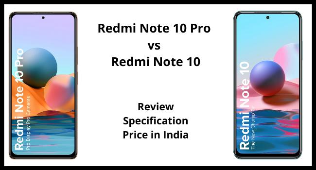 Redmi Note 10 Pro vs Redmi Note 10