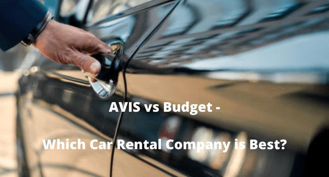 AVIS vs Budget, Car Rental Company