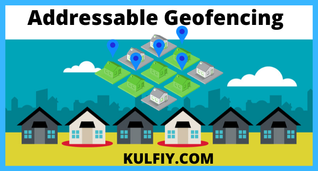 Addressable Geofencing