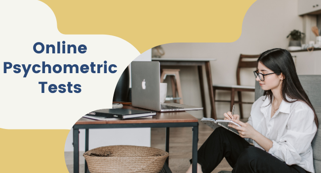 Advantages of Online Psychometric Tests For Recruitment