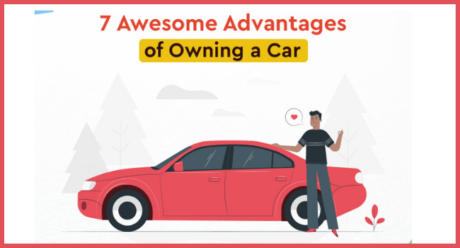 Advantages of Owning a Car