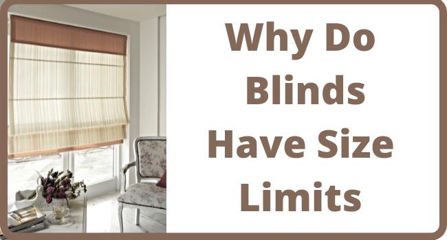 Blinds Have Size Limits