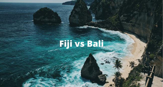 Fiji vs Bali
