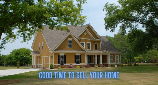 Good Time to Sell Your Home