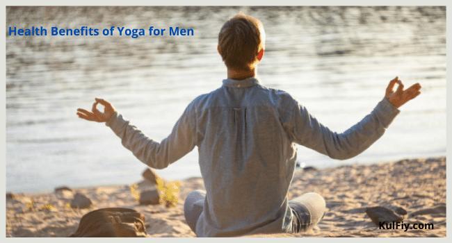 Health Benefits of Yoga for Men