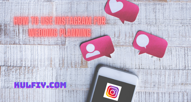 How to Use Instagram for Wedding Planning