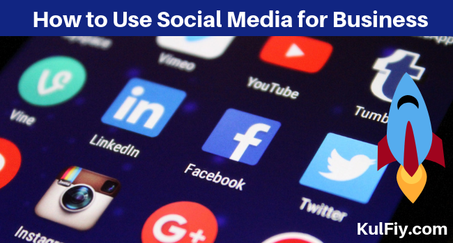 How to Use Social Media for Business