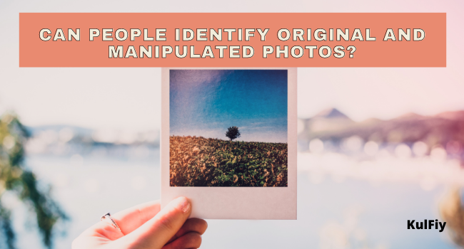Identify Original manipulated photos