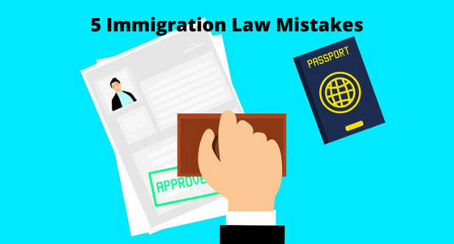 Immigration Law Mistakes