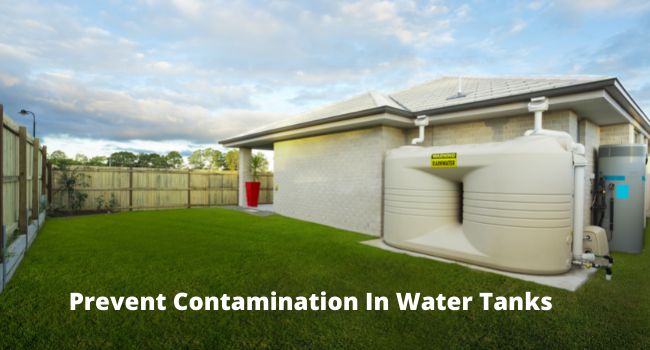 Prevent Contamination In Water Tanks