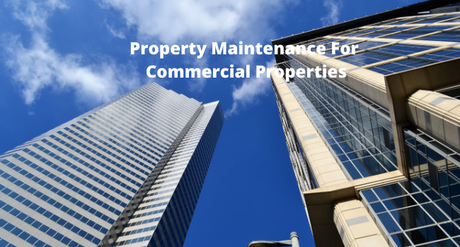 Property Maintenance For Commercial Properties