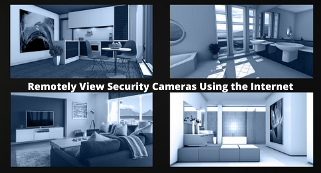 Remote View Security Cameras