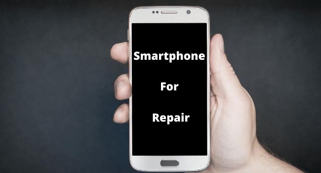 Smartphone For Repair