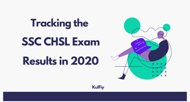 Tracking the SSC CHSL Exam Results in 2020