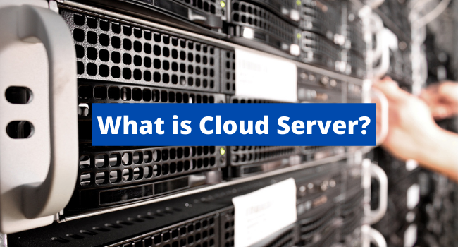 What is Cloud Server